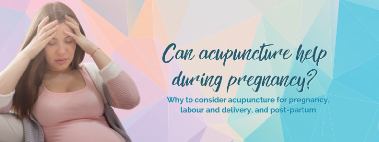 can acupuncture help during pregnancy in Calgary
